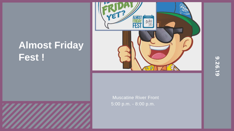 Almost Friday Fest!