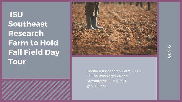 ISU Southeast Research Farm to Hold Fall Field Day Tour