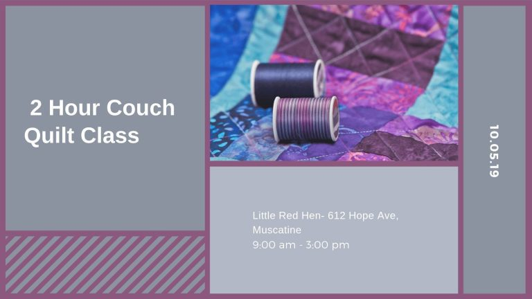 2 Hour Couch Quilt Class