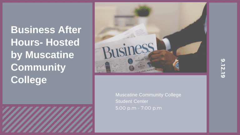 Business After Hours -hosted by Muscatine Community College