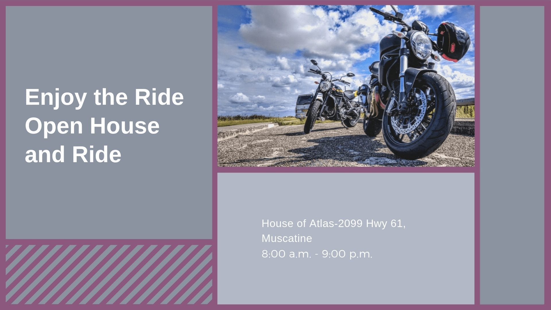 Enjoy the Ride Open House and Ride
