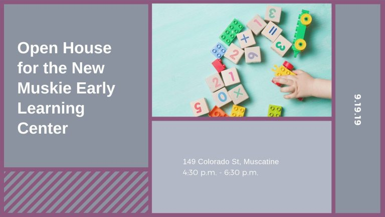 Open House for the New Muskie Early Learning Center