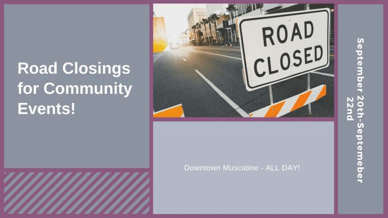 Road Closings For Communtiy Events in Downtown Muscatine