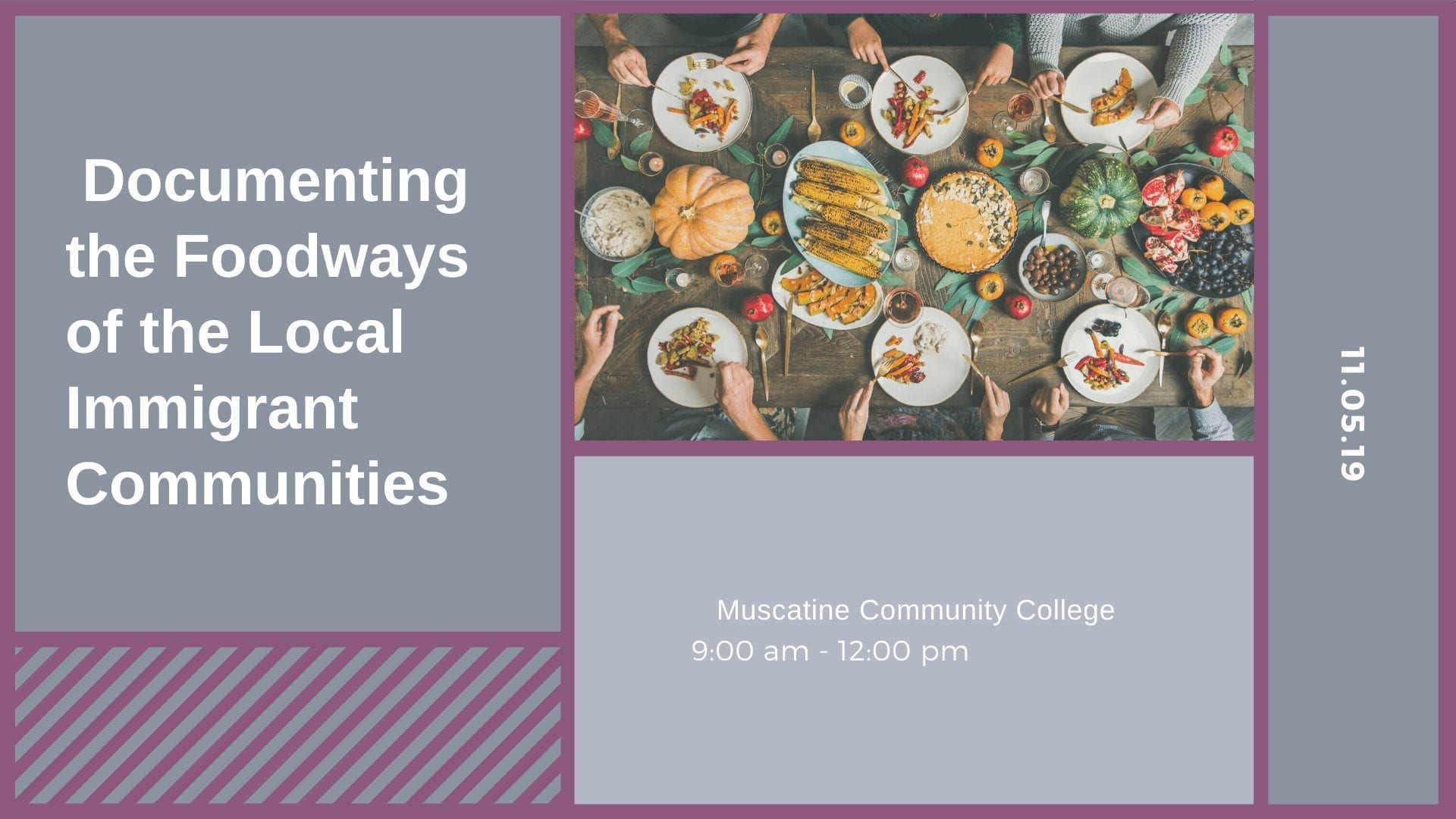 Documenting the Foodways of the Local Immigrant Communities