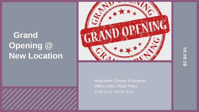 Muscatine County Extension Office Grand Opening Open House