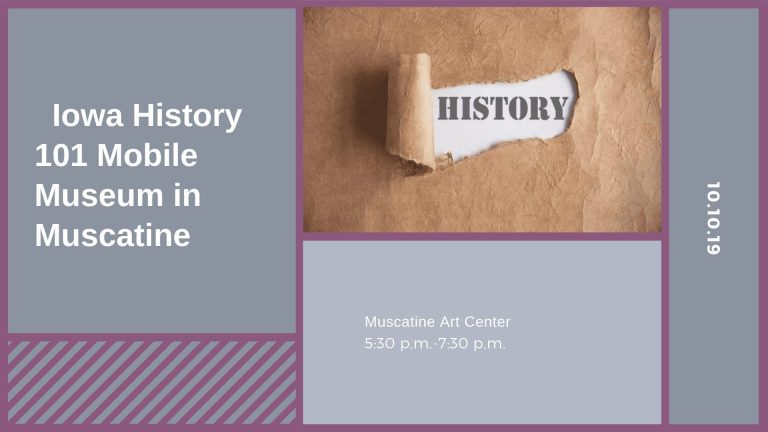 Iowa History 101 Mobile Museum in Muscatine