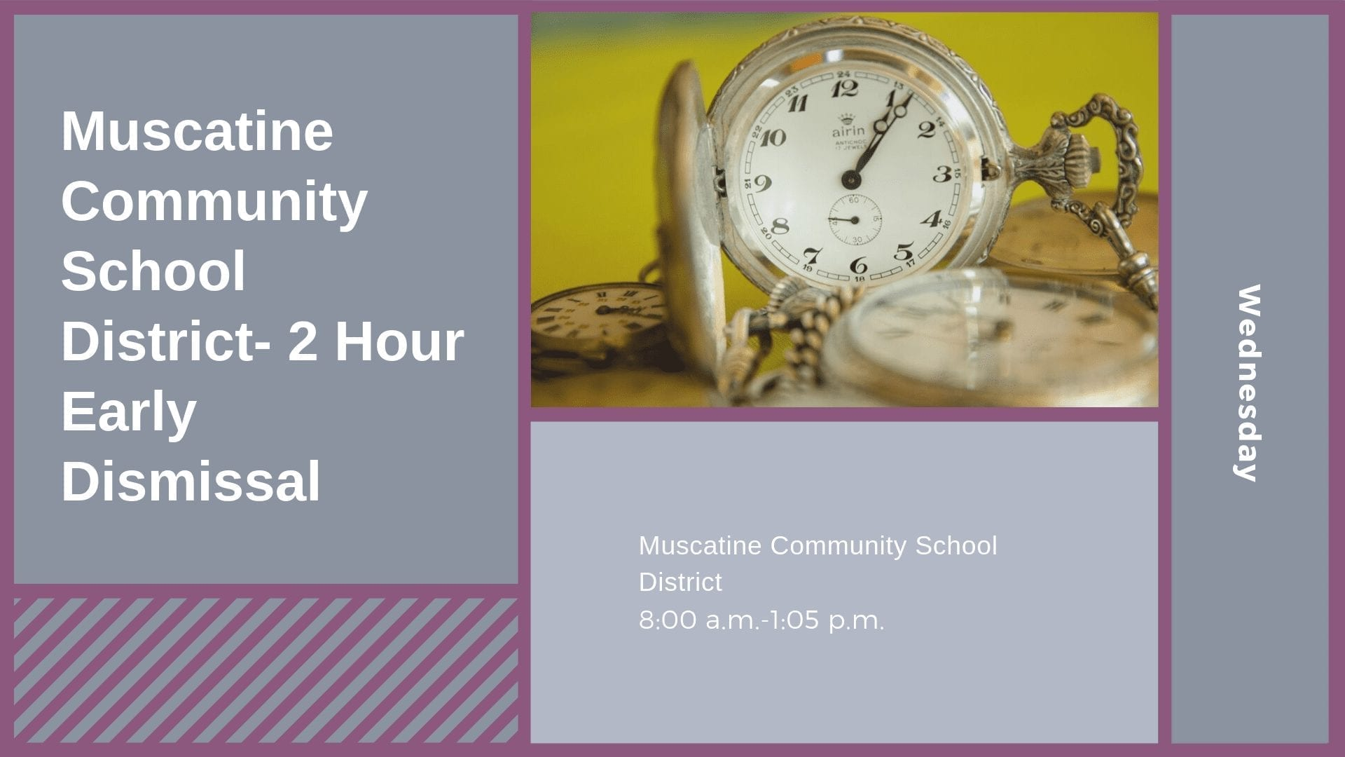 Muscatine Community School District- 2 Hour Early Dismissal