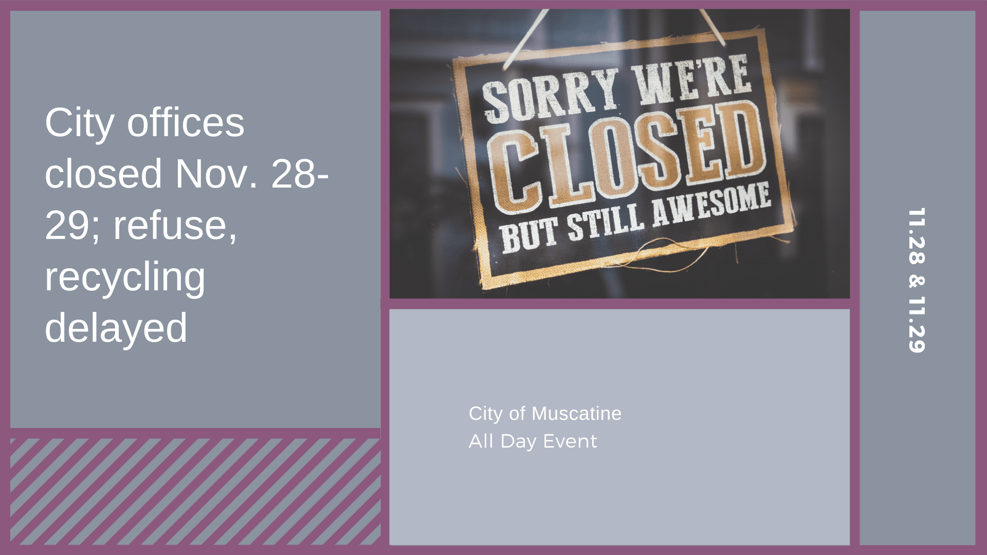 City offices closed Nov. 28-29; refuse, recycling delayed