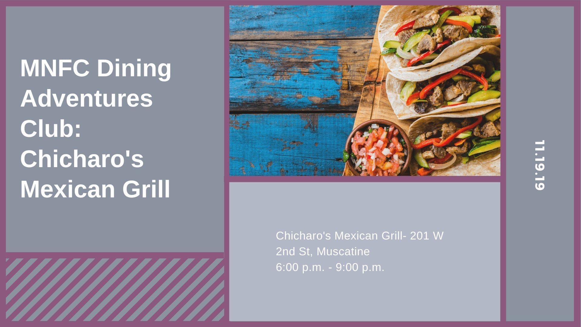 MNFC Dining Adventures Club: Chicharo's Mexican Grill