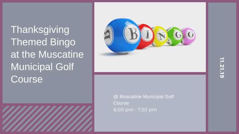 Thanksgiving Themed Bingo at the Muscatine  Municipal Golf Course