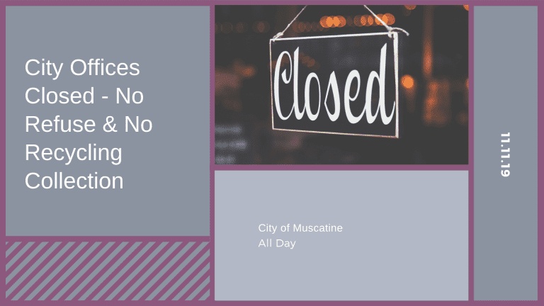 City Offices Closed- No Refuse & No Recycling Collection