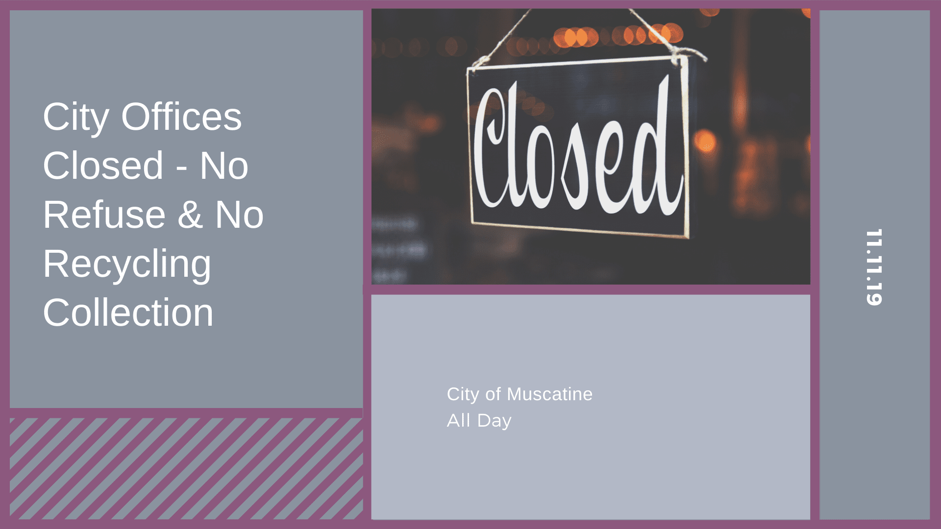 City Offices Closed - No Refuse & No Recycling Collection