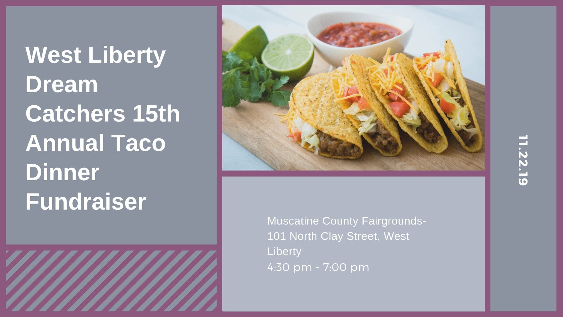 West Liberty Dream Catchers 15th Annual Taco Dinner Fundraiser
