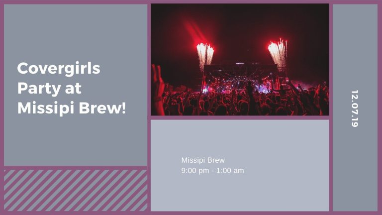 Covergirls Party at Missipi Brew!