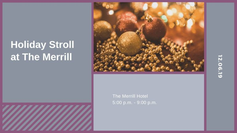 Holiday Stroll at The Merrill