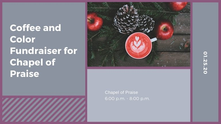 Coffee and Color Fundraiser for Chapel of Praise