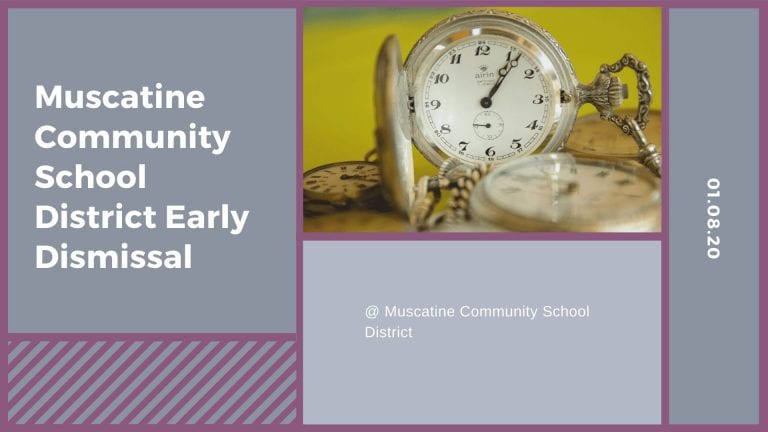 Muscatine Community School District Early Dismissal