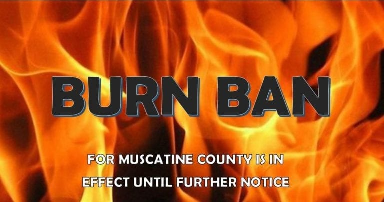 Burn Ban is in effect for Muscatine County