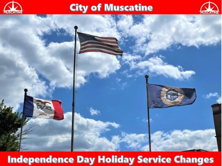 City of Muscatine Independence Day holiday service changes